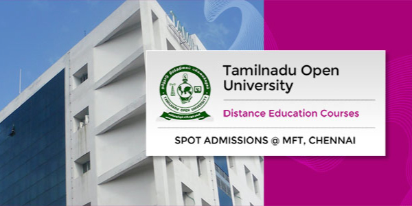 Tamilnadu Open University Distance Education - MBA, MCA, MSc